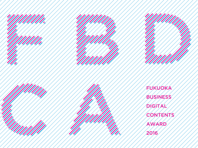 "For FBDCA 2016 we designed a flyer and poster. FBDCA is the ""Fukuoka Business Digital Content Award""."